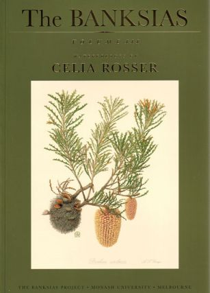 The banksias volume three: watercolours by Celia Rosser. Celia Rosser