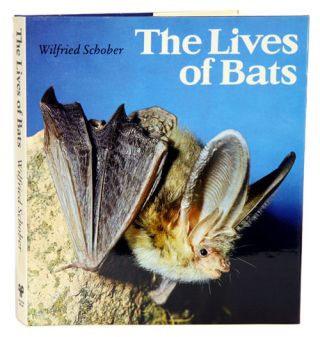 The lives of bats. Wilfied Schober