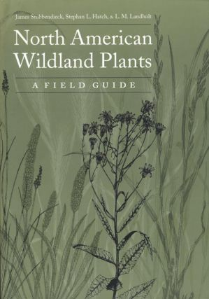 North American wildland plants: a field guide. James Stubbendieck