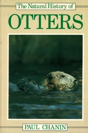 The natural history of otters. Paul Chanin