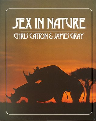 Sex in nature. Chris Catton, James Gray
