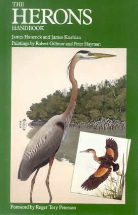 The herons handbook. James Hancock, James Kushlan