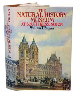 The Natural History Museum at South Kensington. William T. Stearn