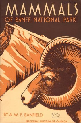 The mammals of Banff National Park. A. W. F. Banfield