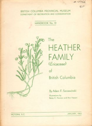 The heather family (Ericaceae) of British Columbia