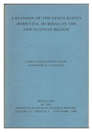 A revision of the genus Rattus (Rodentia, Muridae) in the New Guinean region. Mary J. Taylor