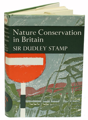 Nature conservation in Britain. Dudley Stamp