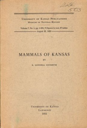 Mammals of Kansas. E. Lendell Cockrum