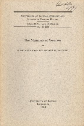 The mammals of Veracruz. E. Raymond Hall, Walter W. Dalquest