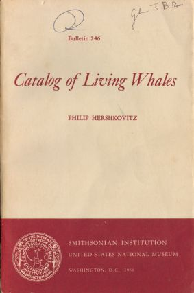Catalog of living whales. Philip Hershkovitz