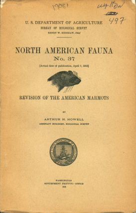 Revision of the American marmots. Arthur H. Howell