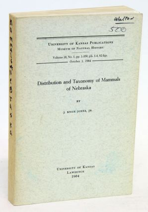 Distribution and taxonomy of mammals of Nebraska. J. Knox jr Jones.