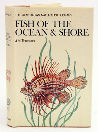 Fish of the ocean and shore. J. M. Thomson.