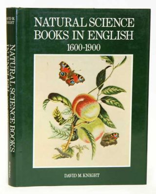 Natural science books in English, 1600-1900. David M. Knight