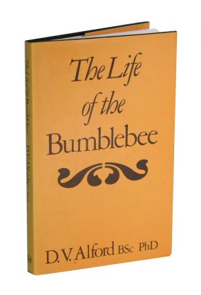 The life of the bumblebee. D. V. Alford