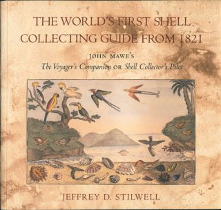 The voyager's companion; or shell collector's pilot. The world's first shell collecting guide by...