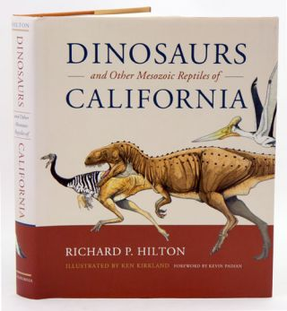 Dinosaurs and other mesozoic reptiles of California. Richard P. Hilton