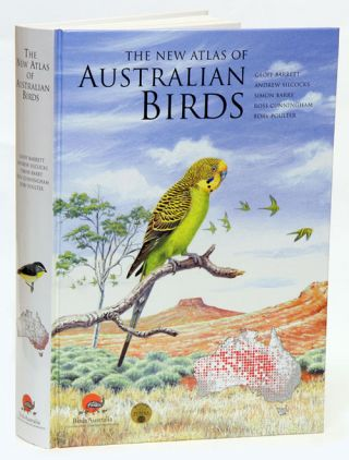 The new atlas of Australian birds. Geoff Barrett