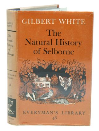 The natural history of Selborne. Edited with an introduction by R. M. Lockley. Gilbert White