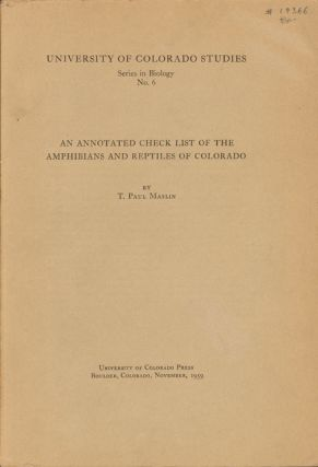 An annotated check list of the amphibians and reptiles of Colorado. T. Paul Maslin