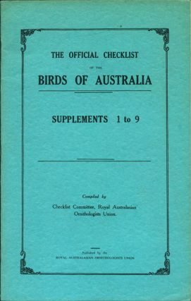 Official checklist of the birds of Australia, Supplements 1-9. Checklist Committee
