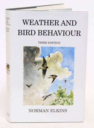 Weather and bird behaviour. Norman Elkins