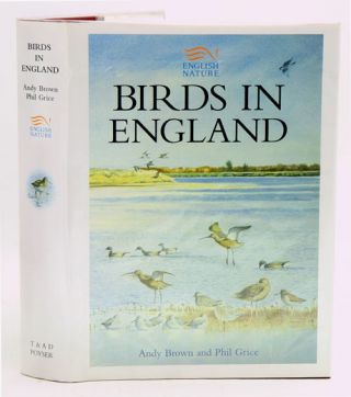 Birds in England. Andy Brown, Phil Grice