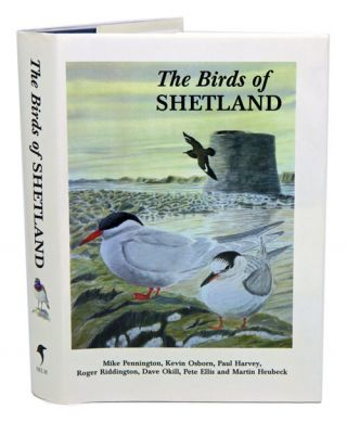 The birds of Shetland. Mike Pennington.