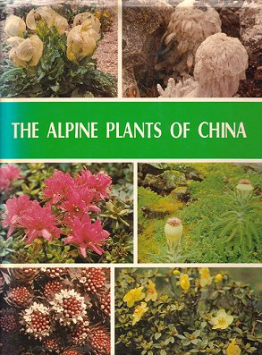 The alpine plants of China. Jingwei Zhang