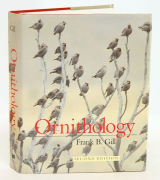 Ornithology. Frank B. Gill.