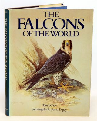 The falcons of the world. Tom J. Cade