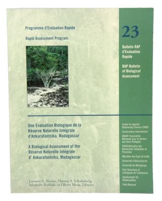 A biological assessment of the Reserve Naturelle Integrale d'Ankarafantisika, Madagascar