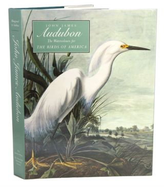 John James Audubon: the watercolours for The birds of America. Annette Blaugrund, Theodore E. Stebbins.