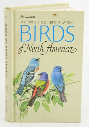 A guide to field identification: Birds of North America. Chandler S. Robbins