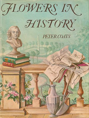 Flowers in history. Peter Coats.