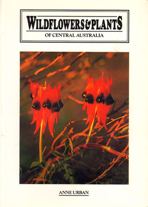 Wildflowers and plants of inland Australia. Anne Urban
