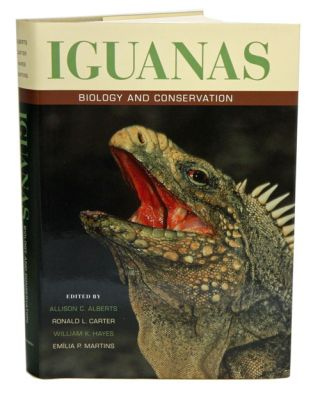 Iguanas: biology and conservation. Allison C. Alberts.