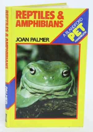 Reptiles and amphibians. Joan Palmer