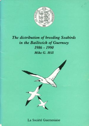 The distribution of breeding seabirds in the Bailiwick of Guernsey 1986-1990