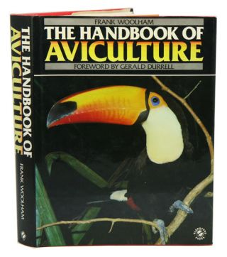 The handbook of aviculture. Frank Woolham