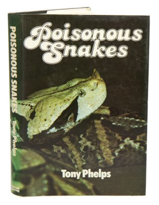 Poisonous snakes. Tony Phelps