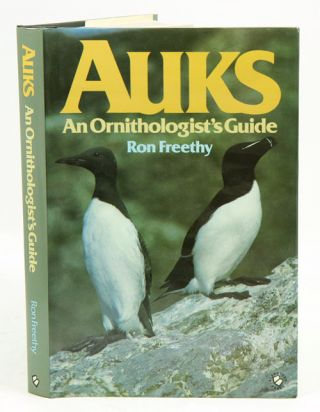 Auks: an ornithologist's guide. Ron Freethy