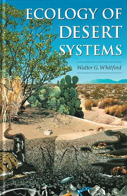Ecology of desert ecosystems. Walter G. Whitford