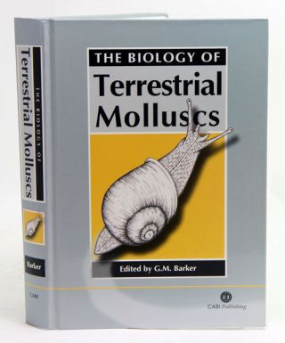 The biology of terrestrial molluscs. G. Barker