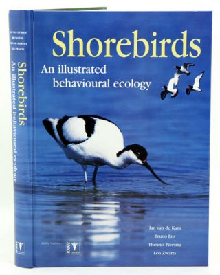 Shorebirds: an illustrated behavioural ecology. Jan van de Kam, Theunis Piersma
