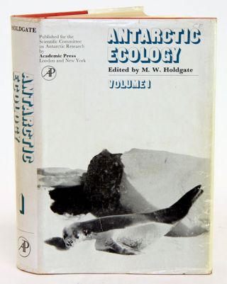 Antarctic Ecology, volume one. M. W. Holdgate