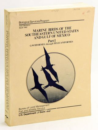 Marine birds of the southeastern United States and Gulf of Mexico, part one: Gaviformes through...
