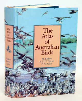 The atlas of Australian birds. M. Blakers.