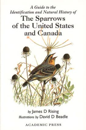 A guide to the identification and natural history of the sparrows of the United States and...