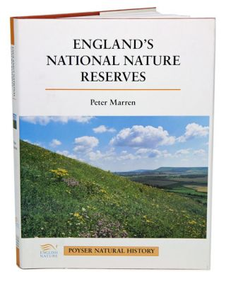 England's national nature reserves. Peter Marren.